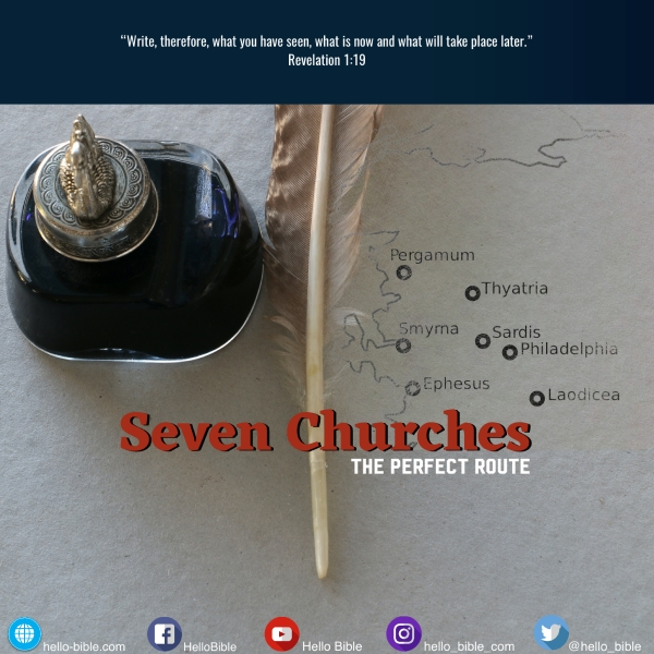 11. The rout of the seven churches * Revelation 2 and 3