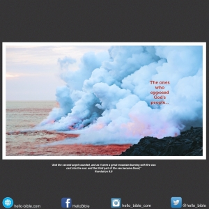 53. The second trumpet: the demise of the burning mountain * Revelation 8:8-9