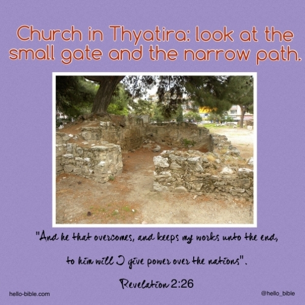 21. Church in Thyatira, the wide and broad, or the straight and narrow? * Revelation 2:18-29, Part 3 of 3