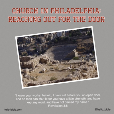 24. Church in Philadelphia, when God gives you a door * Revelation 3:7-13, Part 1 of 2