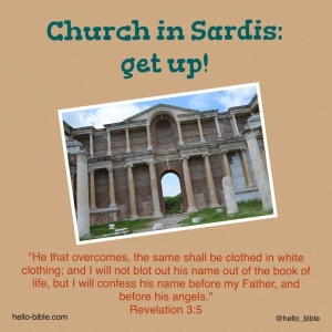 23. Church in Sardis, come forth! Get up, pick up up your mat, and walk! * Revelation 3:1-6, Part 2 of 2