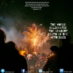 75. The two witnesses: the world celebrated their death * Revelation 11:9-10 - Part 4 of 6
